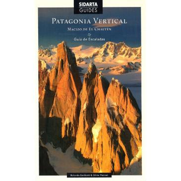 Guia Patagonia Vertical - Maciço de Chalten