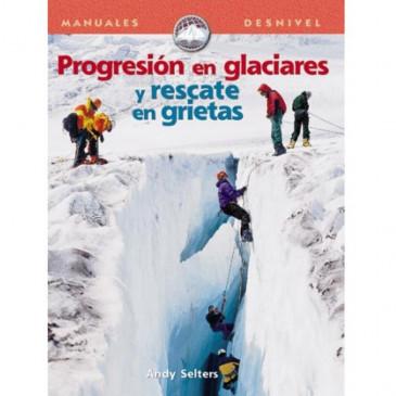 Livro Progteción en glaciares y rescate en grietas