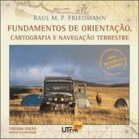 Fundamentos de Orientação, Cartografia e Navegação Terrestre - 3ª Ed. (Livro + CD)