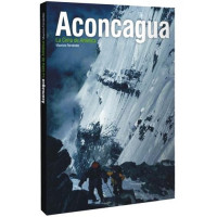 Livro Aconcagua, La Cima de América