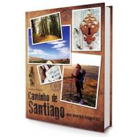 Livro Caminho de Santiago: Uma viagem Fotográfica