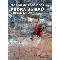 Manual de Escaladas Pedra do Baú e Sul de Minas